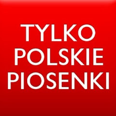 Tylko polskie piosenki