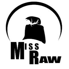 Miss Raw