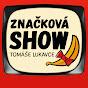 Značková Show Tomáše Lukavce