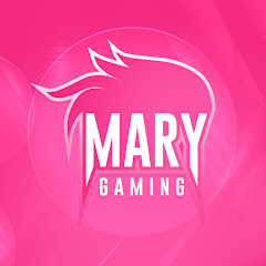 Mary Gaming