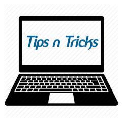 Tips n Tricks