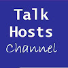 Talk Hosts Channel