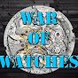 WAR OF WATCHES