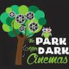 The Park After Dark Cinemas