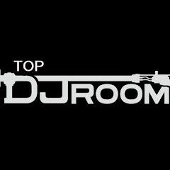 TOP DJ ROOM [ex Top DJ Mag]