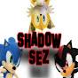 ShadowSez