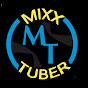 Mixx TUBER