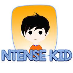 Ntense Kid