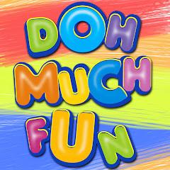 DohMuchFun's channel picture