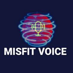 Misfit Voice