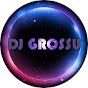 DJ GROSSU