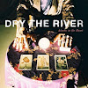 Dry the River (Official)