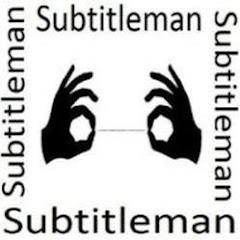 Subtitleman
