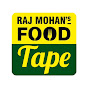 RAJMOHAN's FOOD TAPE