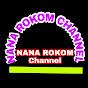 NANA ROKOM Channel