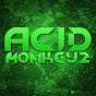 AC1DMonkeyz