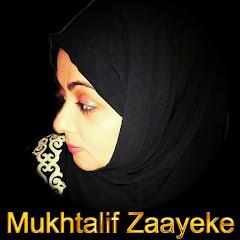 Mukhtalif Zaayeke