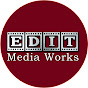 Edit Media Works