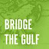 Bridge The Gulf Project