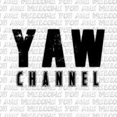 YAW Channel