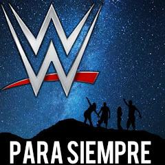 WWE PARA SIEMPRE