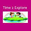 Time 2 Explore Kids