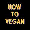 How To Vegan Podcast
