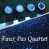 Faux Pas Quartet