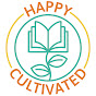 Happy Cultivated