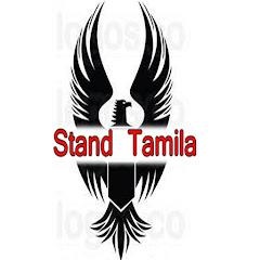 Stand Tamila -ஸ்டான்ட் தமிழா