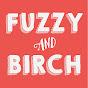 Fuzzy & Birch