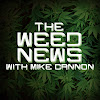 The Weed News with Mike Cannon