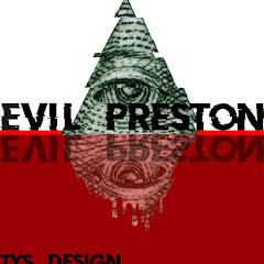Evil Preston