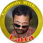 Comedy With Latta