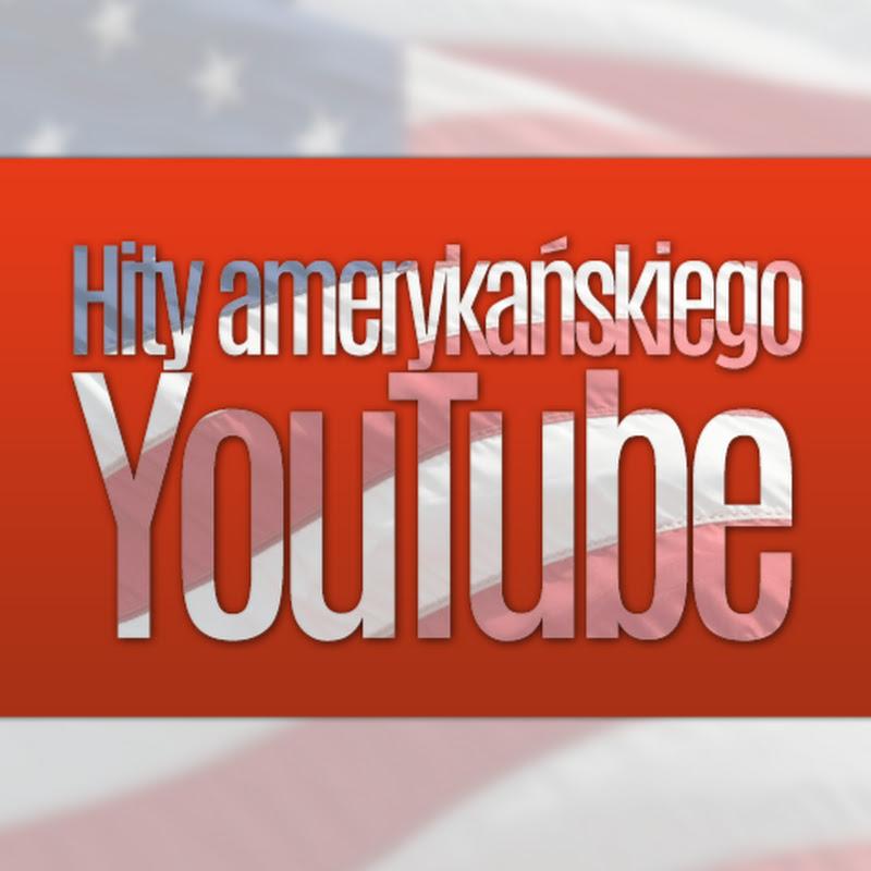 Hity amerykańskiego YT