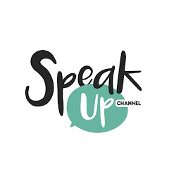 Speak Up Channel