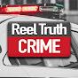 Reel Truth Crime - True Crime
