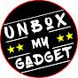 Unbox my gadget