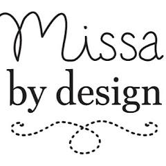 Missa By Design