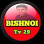 Bishnoi Tv 29