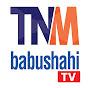 BABUSHAHI TV