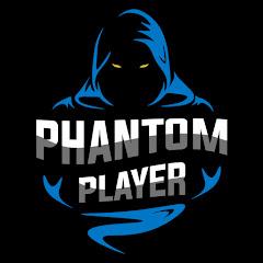 Phantom Player Official