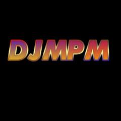DJMPM