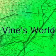 Vine's World
