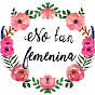 No Tan Femenina