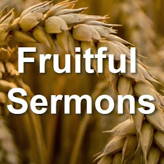 Fruitful Sermons