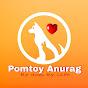 Pomtoy Anurag