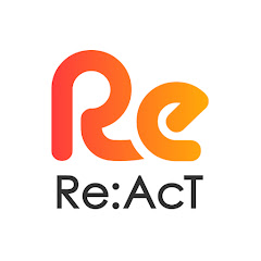 Re:AcT / リアクト
