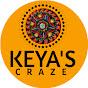 Keya's Craze