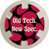 Old Tech. New Spec.